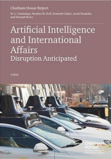 Artificial Intelligence and International Affairs: Disruption Anticipated