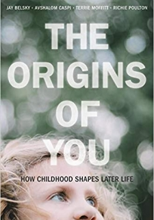The Origins of You: How Childhood Shapes Later Life