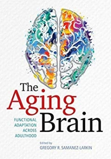 The Aging Brain: Functional Adaptation Across Adulthood