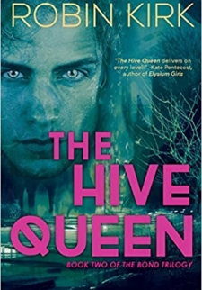 The Hive Queen: A Novel (The Bond Trilogy)