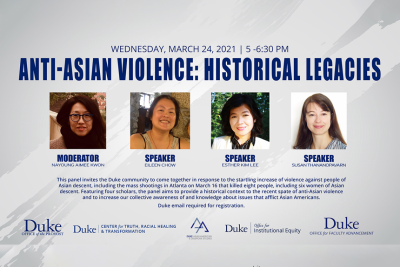 "Flyer for an event titled ""Anti-Asian Violence: Historical Legacies"""